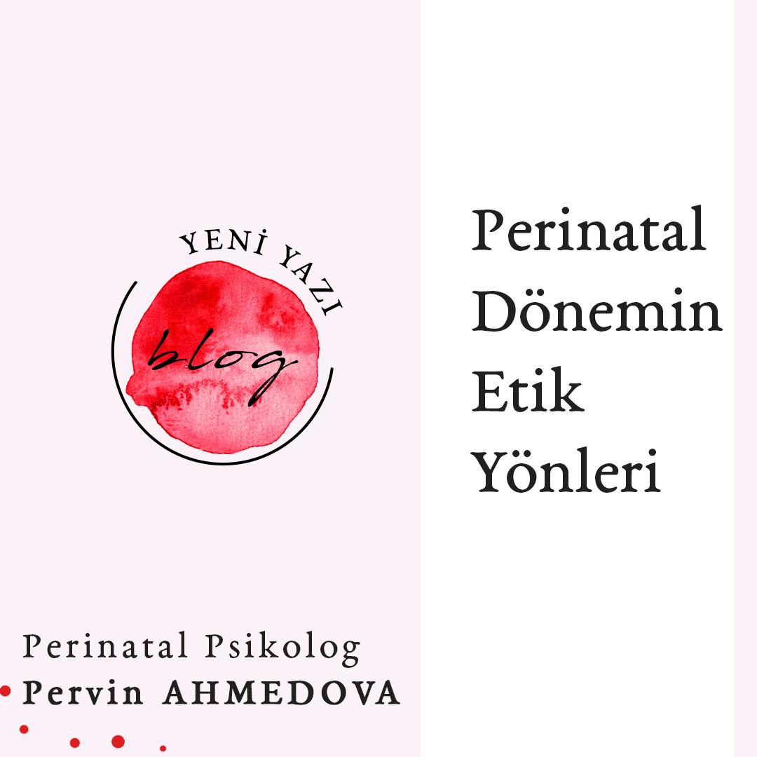 PERİNATAL ETİK